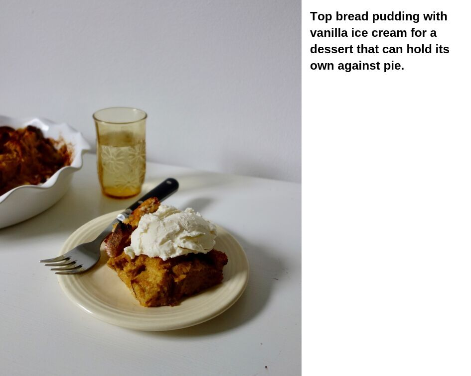 pumpkin bread pudding with ice cream