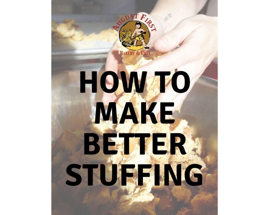 make better stuffing
