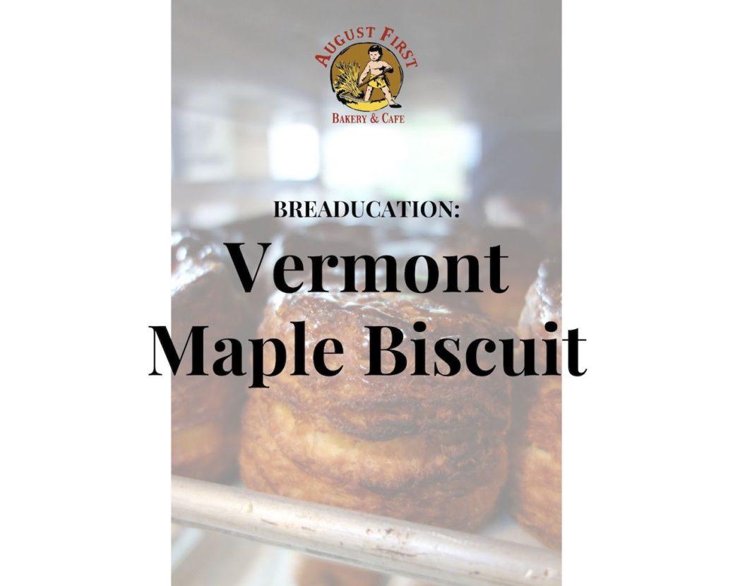 Vermont Maple Biscuit